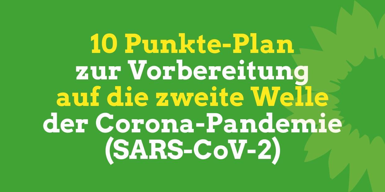 Grüner Hintergrund mit dem Titel: 10 Punkte-Plan zur Vorbereitung auf die zweite Welle der Corona-Pandemie
