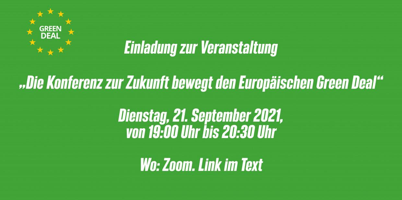 Die Konferenz zur Zukunft bewegt den Europäischen Green Deal am 21.09.2021, 19 Uhr, Zoom