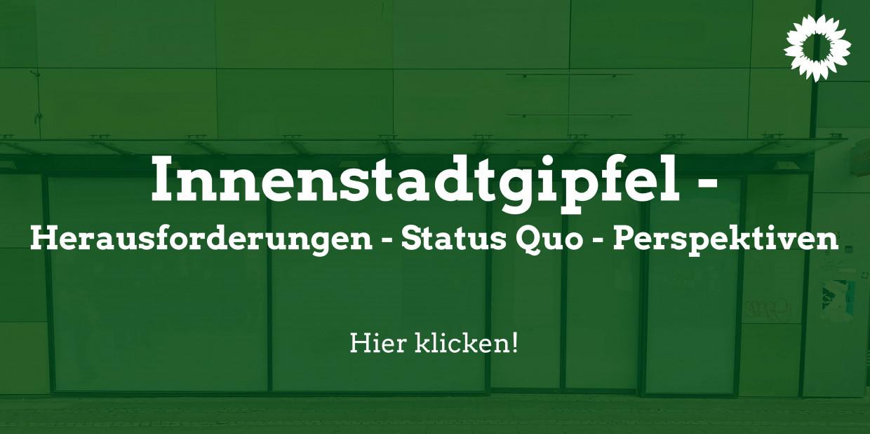 """Grüner Hintergrund mit dem Titel """"Innenstadtgipfel"""" und der Aufforderung auf das Bild zu klicken"""