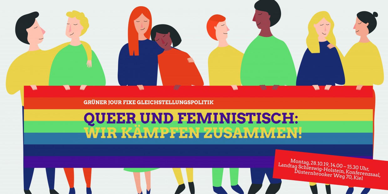 14:00 Uhr Landtag Schleswig-Holstein Grüner Jour Fixe Gleichstellungspolitik: Queer und feministisch: wir kämpfen zusammen!