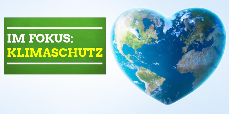 Im Fokus: Klimaschutz