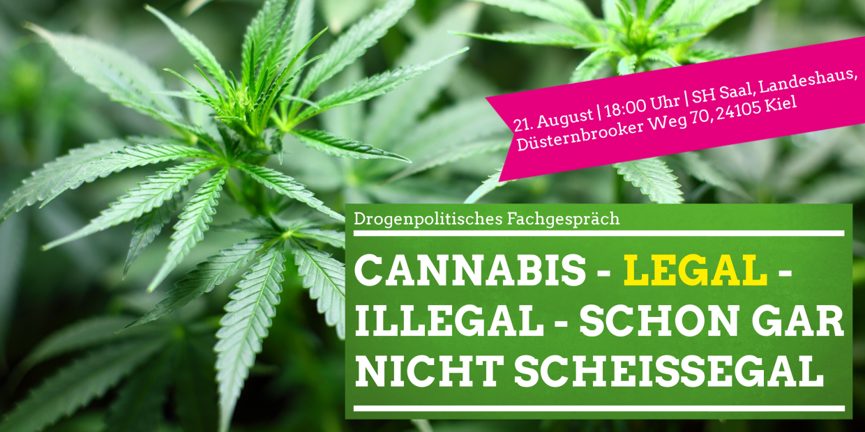 Cannabis Veranstaltung 21.08